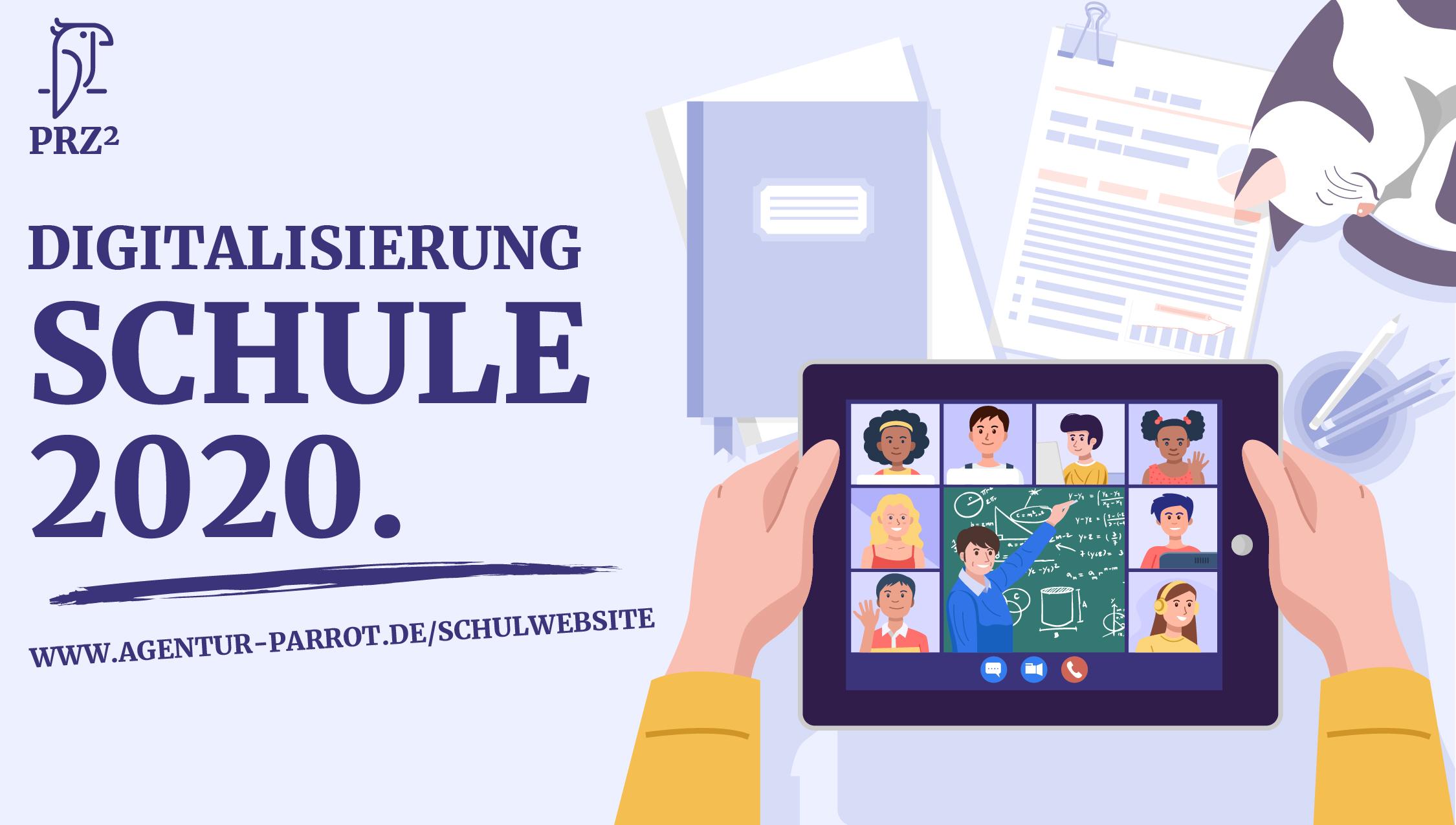 Digitalisierung. Schule 2020
